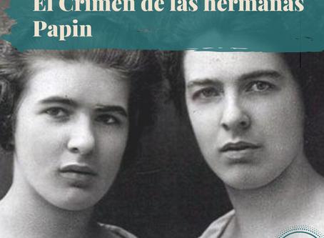 Una lectura del crimen de las hermanas Papin