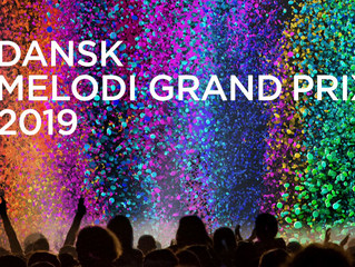 Dansk Melodi Grand Prix 2019: A personal review by Niels Gronlund