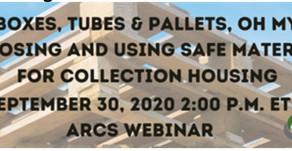 Registration Open for Safe Materials Webinar Sept 30 & Statement Regarding Internship ARCS Update Vo