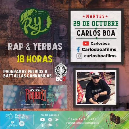 """""""CarlosBoaFilms"""" Rap & Yerbas Prog 40"""