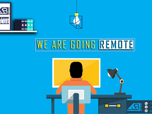 We are Going Remote.