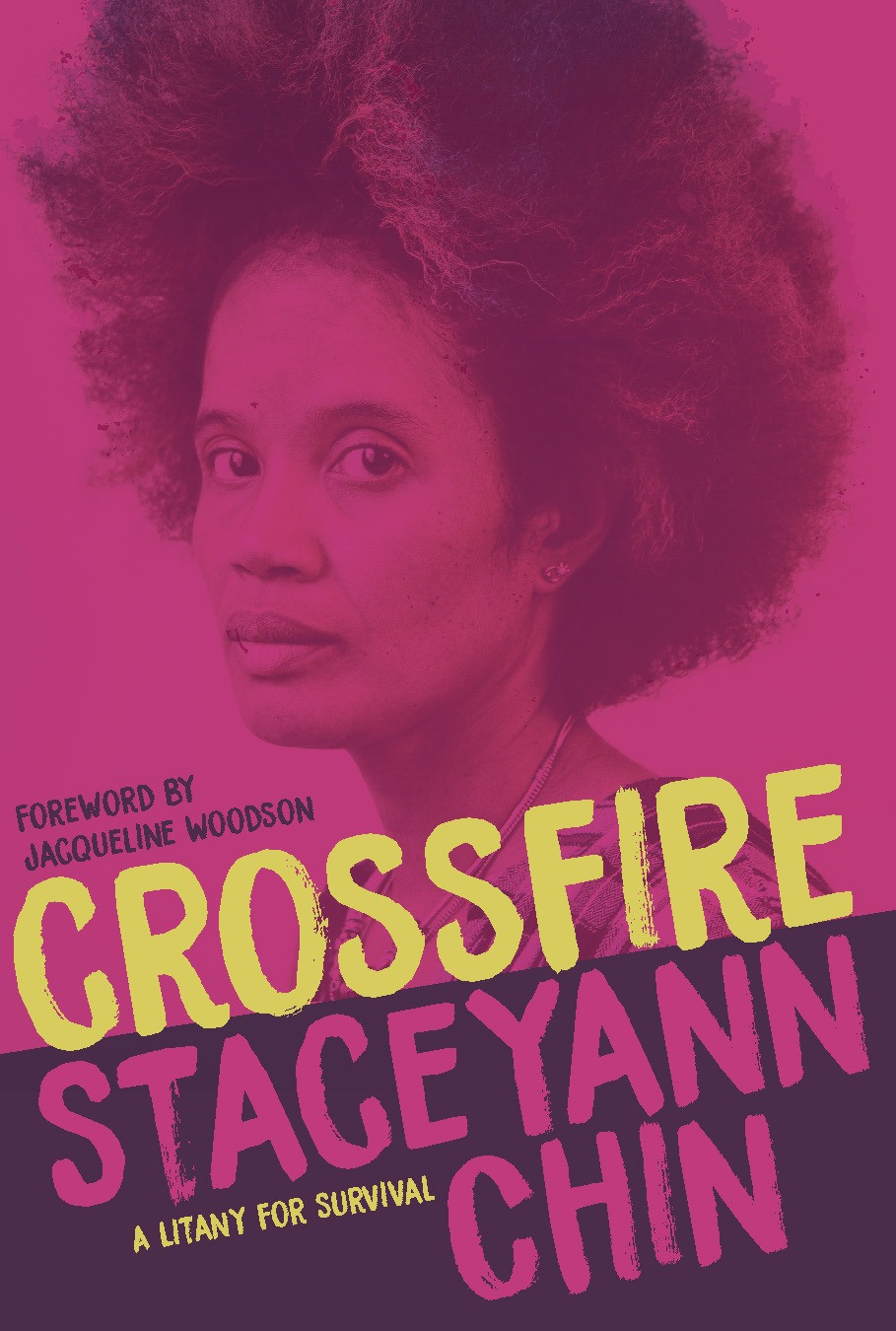 Crossfire: A Litany for Survival Staceyann Chin (Author)  Jacqueline Woodson (Foreword by) the books slut friday debreif thebookslut