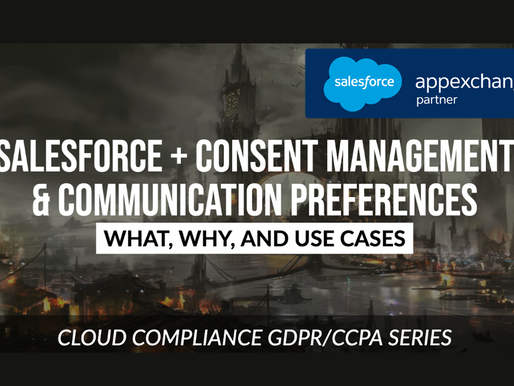 Managing Consent - What, Why, and Use Cases for Salesforce