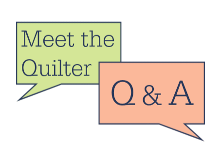 Meet the Quilter