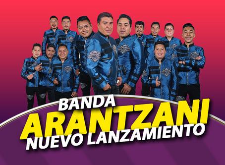 Banda Arantzani tiene nuevo lanzamiento