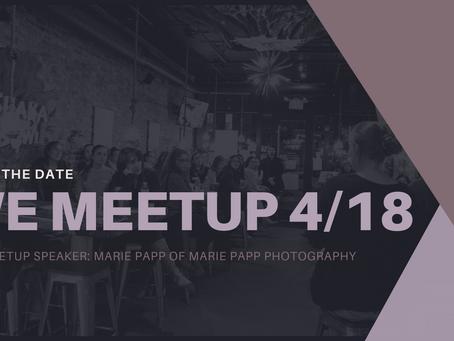 WE Meetup 4/18