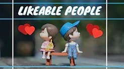 10 Things Likeable People Never, Ever Do (And Why You Love Them For It)