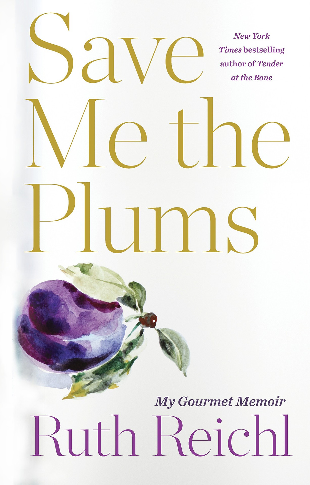 Save Me the Plums: My Gourmet Memoir by Ruth Reichl thebookslut book reviews Publisher: Random House Published Date: April 02, 2019 Pages: 288 Dimensions: 6.3 X 1.0 X 9.3 inches | 1.1 pounds Language: English Type: Hardcover ISBN: 9781400069996 Ruth Reichl is the bestselling author of the memoirs Tender at the Bone, Comfort Me with Apples, Garlic and Sapphires, and For You, Mom, Finally; the novel Delicious!; and, most recently, the cookbook My Kitchen Year. She was editor in chief of Gourmet magazine for ten years. Previously she was the restaurant critic for The New York Times and served as the food editor and restaurant critic for the Los Angeles Times. She has been honored with six James Beard Awards for her journalism, magazine feature writing, and criticism. She lives in upstate New York with her husband and two cats.