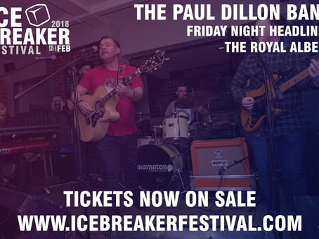 The Paul Dillon band announce Icebreaker Festival appearance as their last