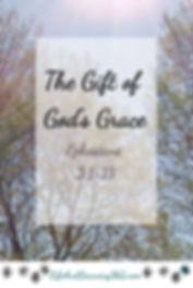 A Gift of God's Grace: Ephesians 3:1-13,