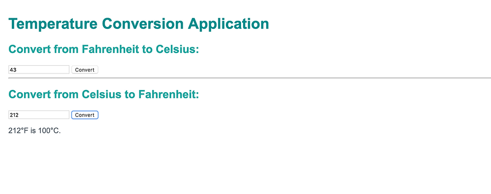 Temperature Conversion Application Convert from Fahrenheit to Celsius and Convert from Celsius to Fahrenheit