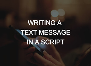 Text Messages in a Script | Screenplay Formatting