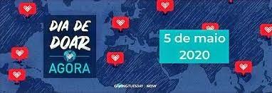 Dia de Doar AGORA – Será realizado no dia 05 de maio -  Mobilizando o Brasil pela doação – Faça sua
