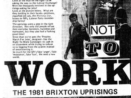 """""""REVOLTA, NÃO TRABALHO!"""" escritos sobre os levantes de Brixton, 1981"""