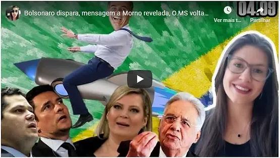 Bolsonaro dispara, mensagem a Morno revelada, O.MS volta atrás, FHC preocupado e outras coisitas...