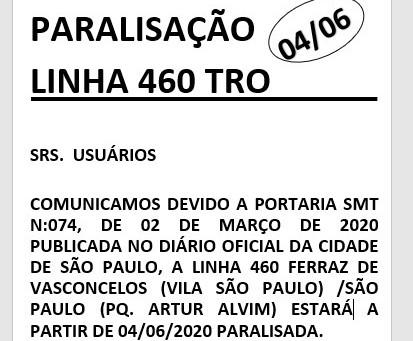 PARALISAÇÃO DA LINHA 460Tro A A PARTIR DE 04/06/2020.