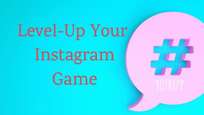 8 Tricks to Level-Up Your Instagram Game (Includes 1 Bonus Trick that Always Works)