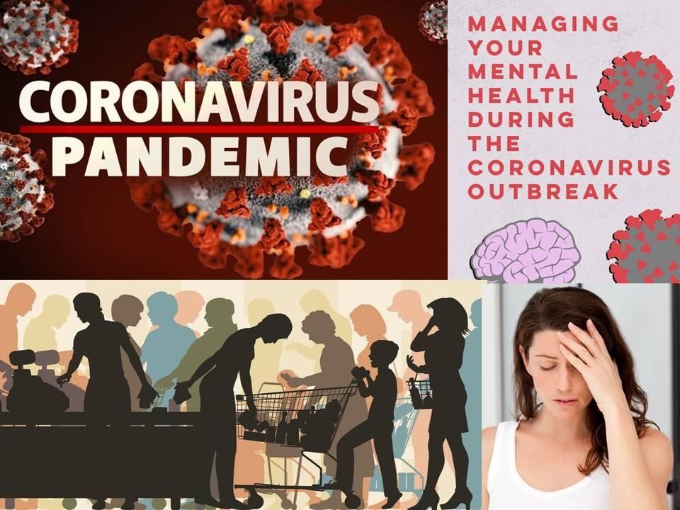 Mental Health issues in Coronavirus Pandemic
