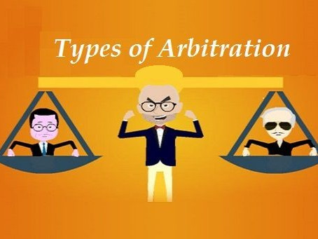 TYPES OF ARBITRATION & NON-ARBITRABLE MATTERS