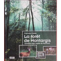 La forêt de Montargis Autrefois forêt ro