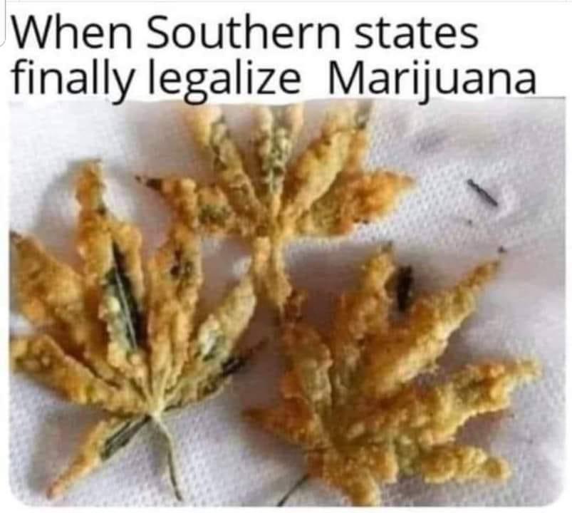 Southern States Legalize Marijuana Meme