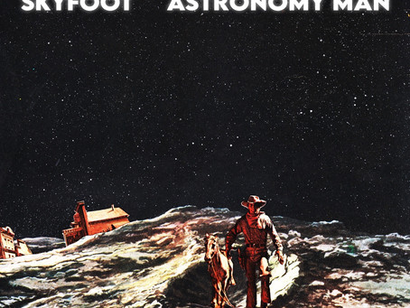 "ALBUM REVIEW: Skyfoot's ""Astronomy Man"""