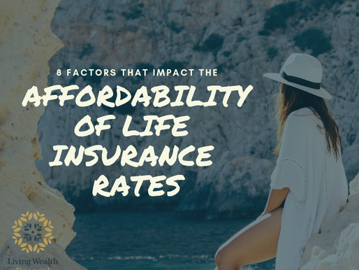 8 Factors that Impact the Affordability of Life Insurance Rates