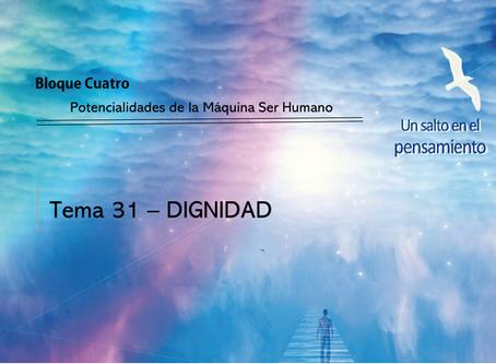 TEMA 31: DIGNIDAD