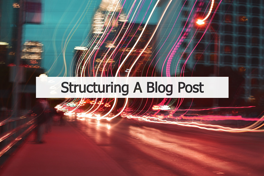 Structure Blog Post