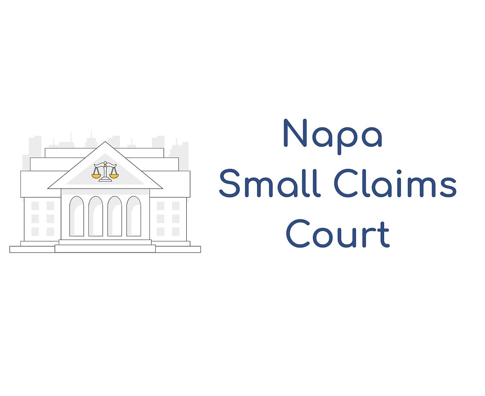 How to file a small claims lawsuit in Napa County Small Claims Court