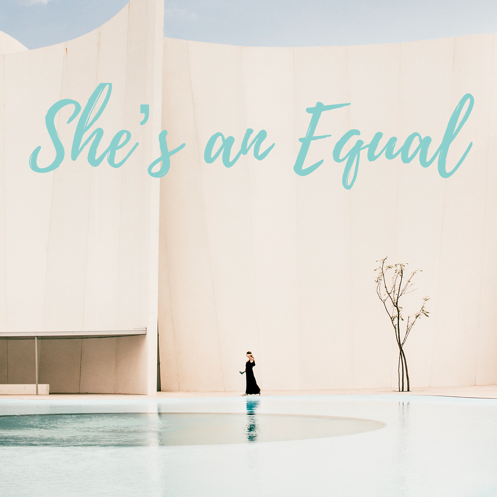 She's an Equal. sheMD.