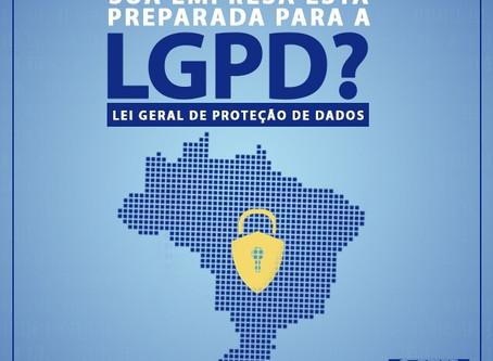 Lei Geral da Proteção de Dados.