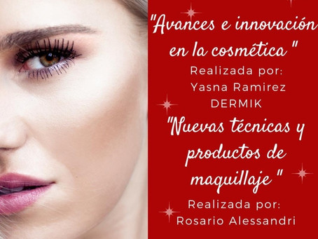 Taller I Avances e innovación en la cosmética / Nueva técnicas y productos de Maquillaje