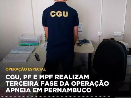 CGU, PF e MPF realizam terceira fase da Operação Apneia em Pernambuco