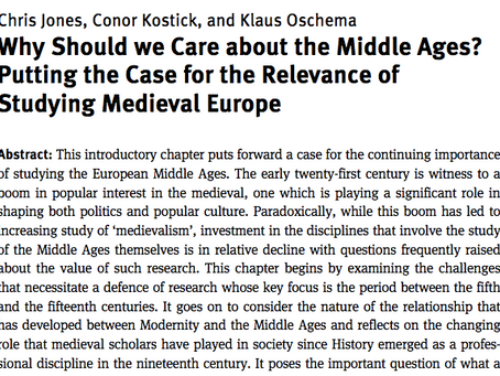 And why again should we care about the Middle Ages?
