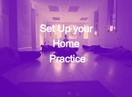 Set Up Your Home Practice