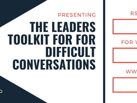 THE LEADERS TOOLKIT FOR FOR DIFFICULT CONVERSATIONS