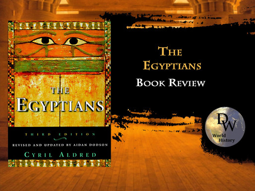 BOOK REVIEW  - The Egyptians - Cyril Aldred