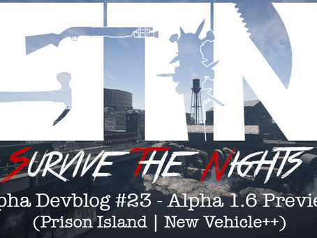 Alpha Devblog #23 - Alpha 1.6 Preview (Prison Island | New Vehicle++)