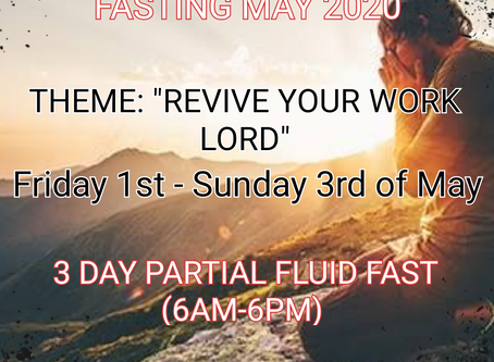 3 DAYS FASTING AND PRAYER FOR MAY 1ST TO 3RD 2020