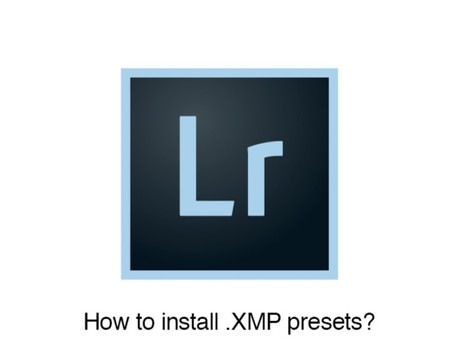 Guide on how to install .XMP Lightroom presets