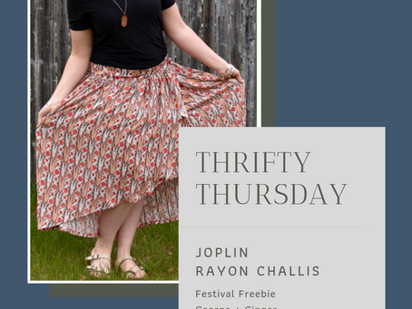 Thrifty Thursday - Joplin Rayon Challis and George and Ginger Festival Freebie