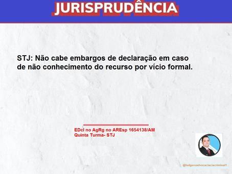 STJ: Não cabe embargos de declaração em caso de não conhecimento do recurso por vício formal.