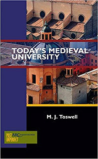 Medievally Speaking reviews: Today's Medieval University