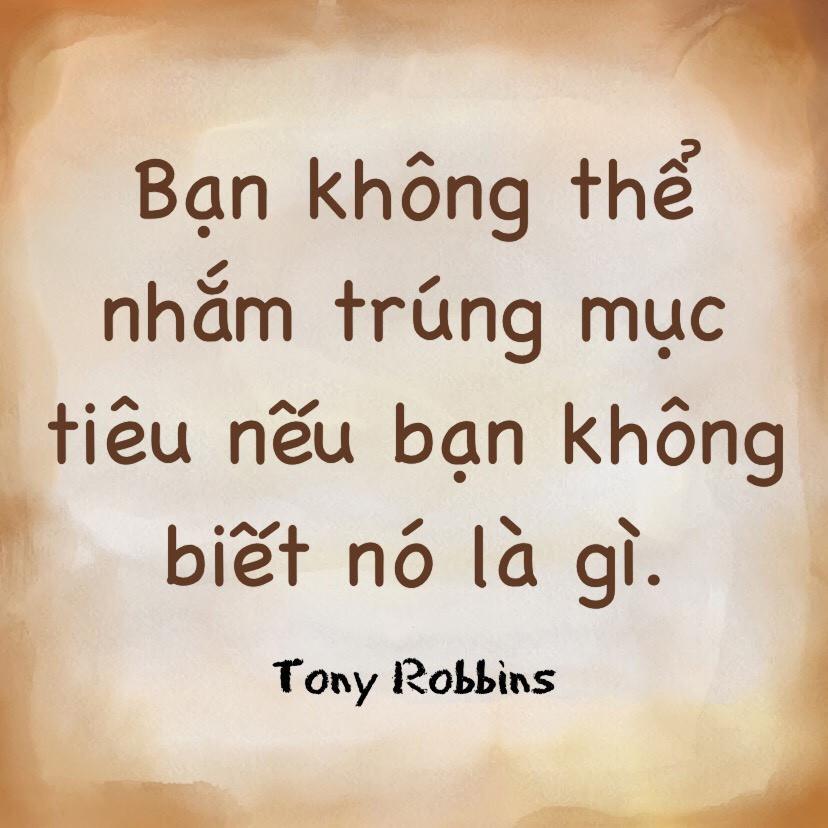 Biết rõ mục tiêu của mình Tony Robbins