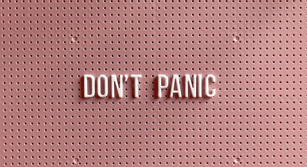 """""""Don't Panic"""" Schriftzug"""