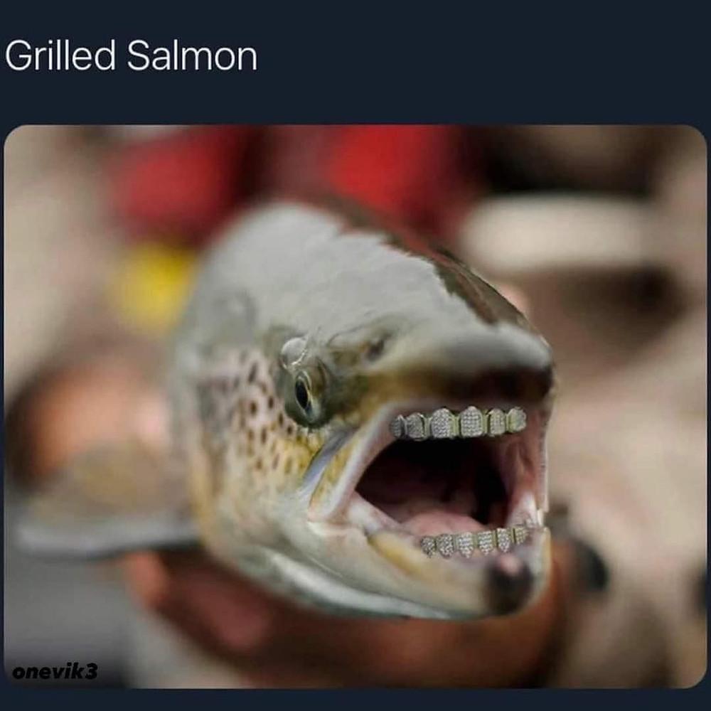 Grilled Salmon Meme