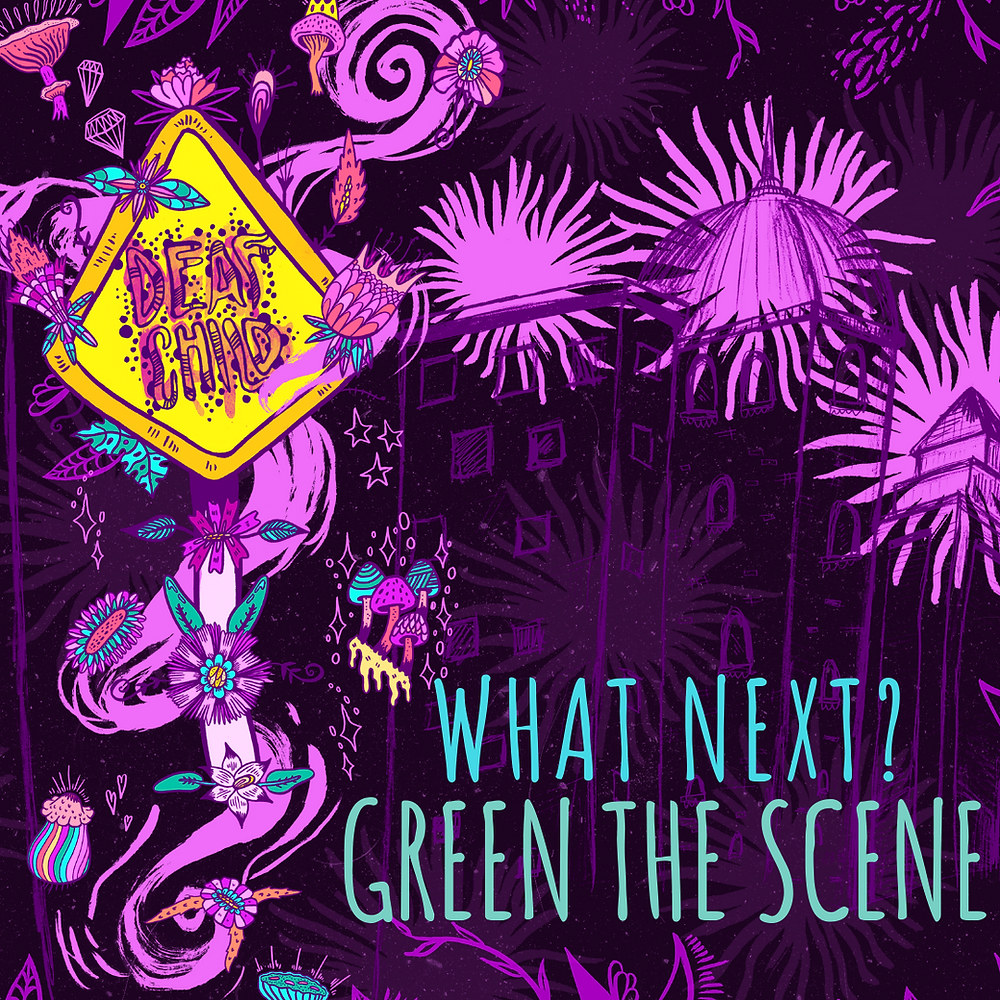 what next, green the scene, new orleans deaf child, music industry blog, maya jevans illustrations