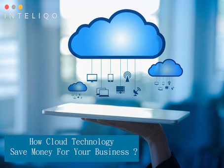 7 Tips Cloud Technology Can Help Your Business Save Money