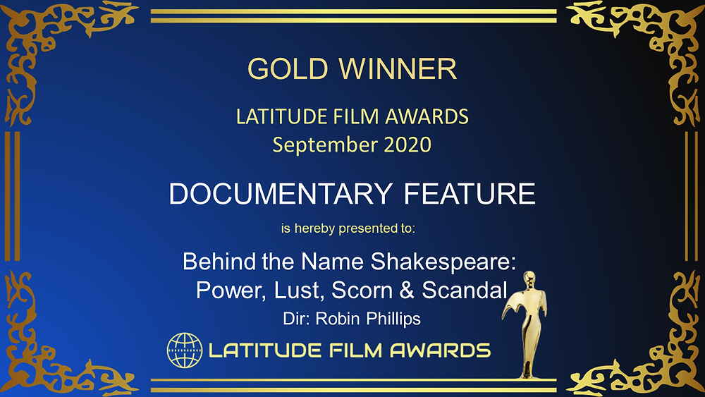 Film Award for Behind the Name SHAKESPEARE: Power, Lust, Scorn & Scandal.